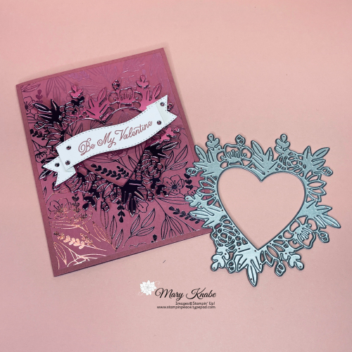 Always in my Heart Bundle, Love You Always Specialty Designer Series Paper, & Love You Always Foil Sheets by Stampin' Up!