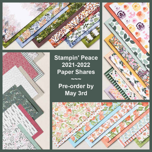 Stampin' Peace 2021-2022 Paper Share